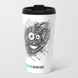 Monsters do not exist Travel Mug
