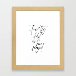For This Child We Have Prayed, Bible Verse Printable, Bible Quote, Printable Art Framed Art Print