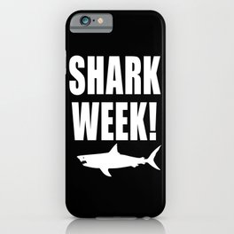Shark Week, white text on black iPhone Case
