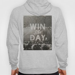 Win the Day Hoody