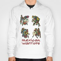 mexican Hoodies featuring mexican warriors by laika in cosmos