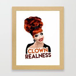 """Clown Realness"" Bianca Del Rio, RuPaul's Drag Race Queen Framed Art Print"