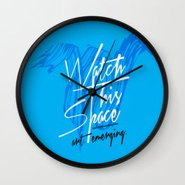 Watch This Space Signature W Wall Clock