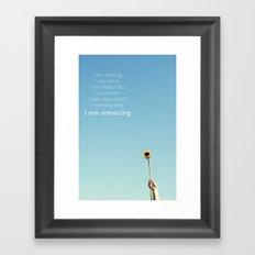 I am amazing Framed Art Print