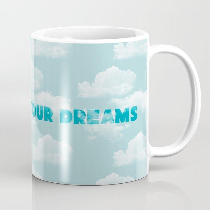 Dream in the Clouds Coffee Mug