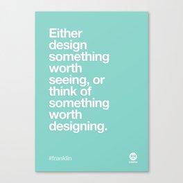 Design Quotes #1 Canvas Print