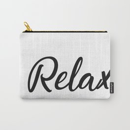 Relax typography Carry-All Pouch