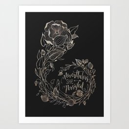 Nevertheless She Persisted Gold Art Print