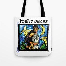 POETIC JUICES Tote Bag