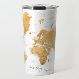 For God so loved the world, world map in gold Travel Mug