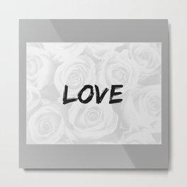 Lite gray roses, love print. Metal Print
