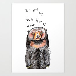 You are my Sunshine Bear Art Print
