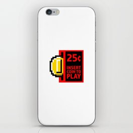 Insert coin to play iPhone Skin