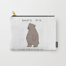 bears are awesome Carry-All Pouch