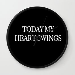 My Heart Swings Wall Clock