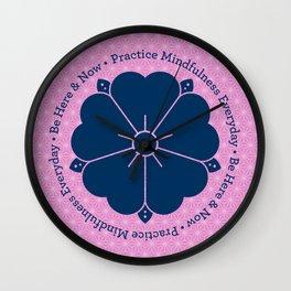 Practice Mindfulness Everyday VI Wall Clock