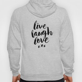 Live Laugh Love black and white wall hangings typography design home wall decor bedroom Hoody