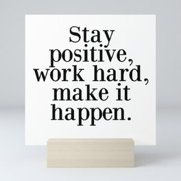 Stay Positive Mini Art Print