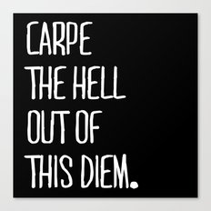 Carpe Diem ///www.pencilmeinstationery.com Canvas Print