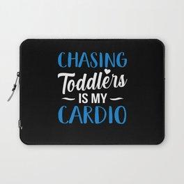 Chasing Toddler my Cardio Babysitter Appreciation Laptop Sleeve