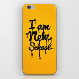 I am new school! Oil Typography iPhone Skin