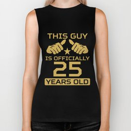 This Guy Is Officially 25 Years Old 25th Birthday Biker Tank