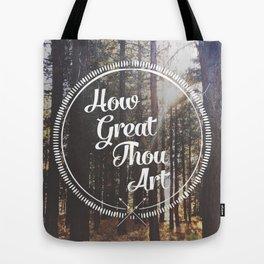 How Great Thou Art Tote Bag