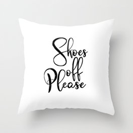 Typography Poster, Shoes Off Please, Printable Art, Black And White, Typography Art Print Throw Pillow