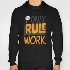 The Only Rule Hoody