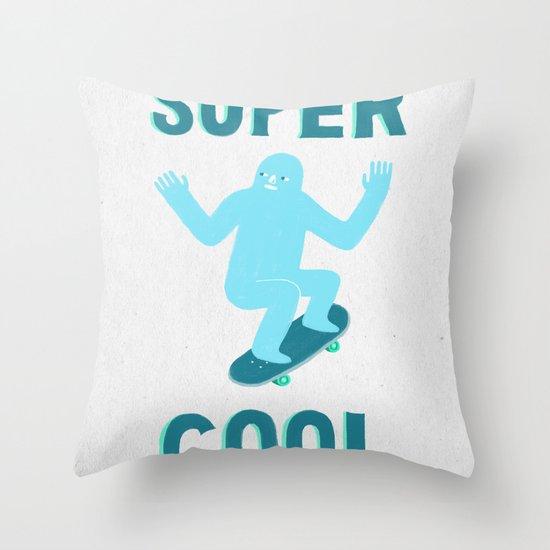 Super Cool Throw Pillow