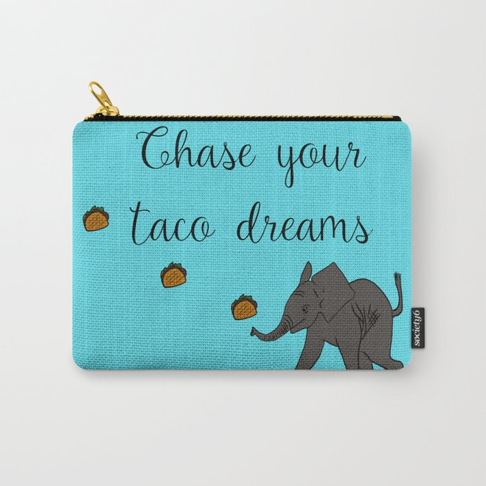 Baby Elephant Chase Your Taco Dreams! Carry-All Pouch