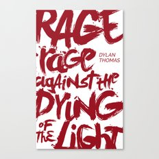 Rage Against the Dying of the Light 2 Canvas Print