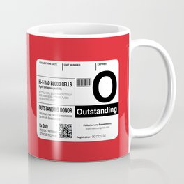 My Blood Type is O, for Outstanding! Coffee Mug