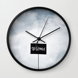 Viens ! Wall Clock