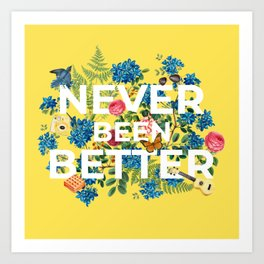 """Never Been Better"" Flower Artwork on Yellow - 100 Days of Sunlight Art Print"