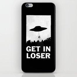 Get In Loser iPhone Skin