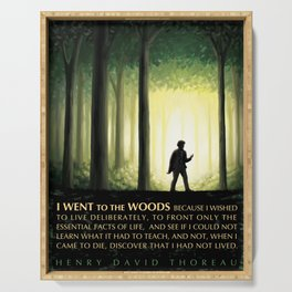 Henry David Thoreau Inspirational Quote: I Went to the Woods Serving Tray