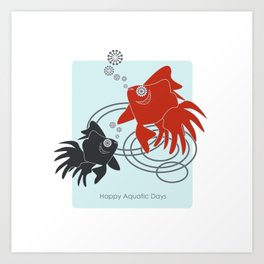 Happy Aquatic Days - Funny Cute Goldfish Art Print