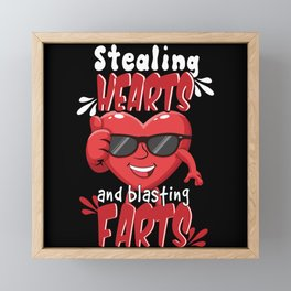 Stealing Hearts And Blasting Farts Framed Mini Art Print
