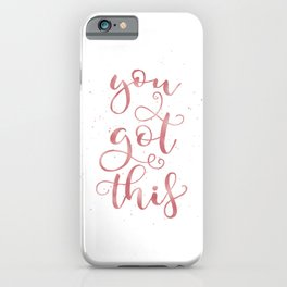 You Got This | Rose Gold Palette iPhone Case