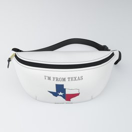 I'm From Texas, Fuck You Fanny Pack