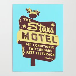 Seeing Stars ... Motel ... (Blue Background) Poster