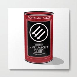 Antifa Soup - Portland Size Metal Print