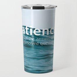 Patience, Travel Mug