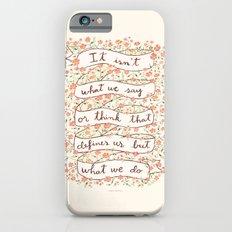 Sense and Sensibility quote iPhone 6s Slim Case