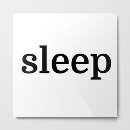 Sleep in Black Metal Print