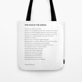 The Man In The Arena Theodore Roosevelt Quote Tote Bag