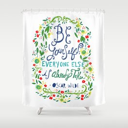 Be Yourself Shower Curtain