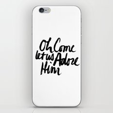 O COME LET US ADORE HIM iPhone & iPod Skin