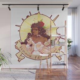 feminine not fragile Wall Mural